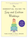 The Essential Guide to Gay and Lesbian Weddings (eBook)